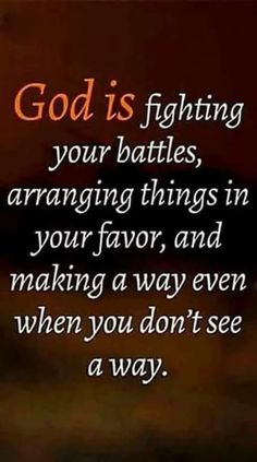 Believe it and let go of those battles †