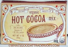 Trader Joe's is a neighborhood grocery store with amazing food and drink from around the globe and around the corner. Backpacking Food, Camping Meals, Gifts For Cooks, Food Gifts, Best Trader Joes Products, Hot Cocoa Mixes, Outdoor Cooking, Hot Coffee, Hot Chocolate