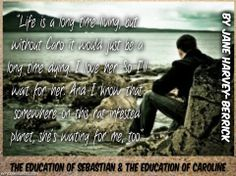 "Jane Harvey-Berrick: ""The Education of Sebastian"" / ""The Education of Caroline"" (teaser made by Dina Farndon Eidinger)"