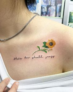 This too shall pass~~🌻… - Tattoos with kids names - Tatouage de Co. This too shall pass~~🌻… - Tattoos with kids names - Tatouage de Co. Collar Bone Tattoo Quotes, Shoulder Tattoo Quotes, Bible Quote Tattoos, Arm Quote Tattoos, Tattoo Quotes For Men, Small Quote Tattoos, Bone Tattoos, Shoulder Tattoos For Women, Sexy Tattoos