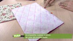 Necessaire dupla por Maura Castro - 02/09/2017 - Mulher.com - P1/2 - YouTube