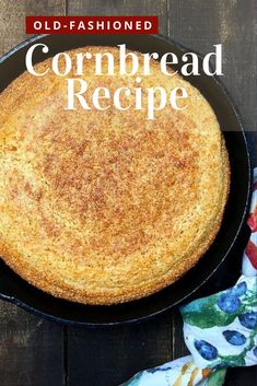Hot out of the oven, this Southern-style Old-Fashioned Cornbread from the Deep South with its delicious corn flavor and crispy, crunchy edges has been a family favorite for generations. It's a quick and easy, gluten-free recipe. Classic cornbread, made with buttermilk in a cast-iron skillet, is a true Southern staple. #cornbread #southerncornbread #glutenfree #thanksgiving Gluten Free Recipes, Easy Recipes, Easy Meals, Old Fashioned Cornbread, Recipes Kids Can Make, Skillet Cornbread, Homemade Buttermilk, Cornbread Dressing, Food Words