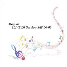 Moguai  1LIVE DJ Session-SAT-06-05-2016-TALiON