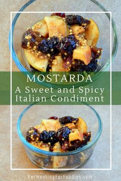 Mostarda - A fruit condiment flavoured with mustard