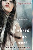 """""""Where She Went"""" by Gayle Forman"""
