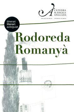 Us presentem un recorregut per un dels pobles predilectes de l'emblemàtica escriptora a través dels seus textos: el Romanyà de 1972-1983.