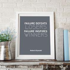 "Robert Kiyosaki Inspirational Typography Quote Print ""Failure Defeats Losers"" Wall Décor Illustration"
