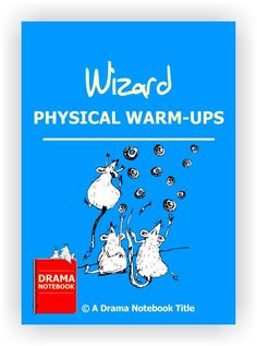 Wizard Physical Warm-ups