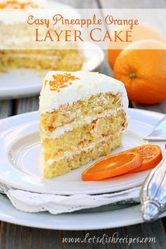 Easy Pineapple Orange Layer Cake - except I wanna try to convert these instructions to scratch. Why would use boxed and canned stuff?