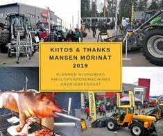 Mansen Mörinät 2019 - Lännen Center, Pirkkala Backhoe Loader, Lund, Bergen, Thankful, Construction, Events, Building, Mountains