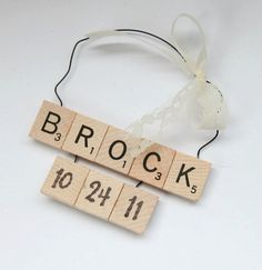 Could be ornament for baby or wedding. Now that I have that extra scrabble game. Oh, the possibilities!