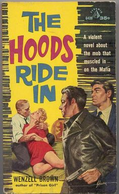 HARRY SCHAARE - art for The Hoods Ride In by Wenzell Brown - 1959 Pyramid G439