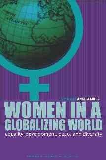 Women in a globalizing world : transforming equality, development, diversity and peace Floor of the Library HQ 1233 2013 Diversity, New Books, Equality, Floor, Peace, World, Social Equality, The World, Equation