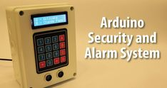 Arduino+Security+and+Alarm+System+Project