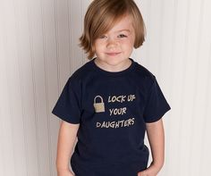 Already has a onesie that says this but a shirt would be awesome