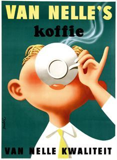 1956 Dutch ad for Van Nelle quality coffee. Coffee Type, I Love Coffee, Coffee Art, My Coffee, Coffee Shop, Drink Coffee, Vintage Advertisements, Vintage Ads, Retro Ads