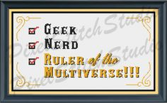 Geek Nerd Ruler of the Multiverse, Techie Empowering Subversive and Funny Counted Cross Stitch Pattern by PixelStitchStudio on Etsy