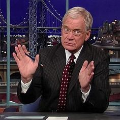 Late Show With David Letterman - always was, always will be my favorite late show