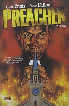 Preacher Book One: Garth Ennis, Steve Dillon: 9781401240455: Amazon.com: Books