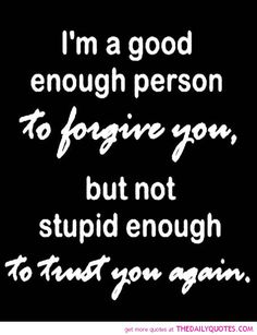 I'm A Good Enough Person………