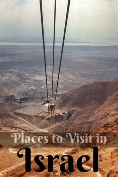 5 Places to See in Israel off the Beaten Path - True Nomads
