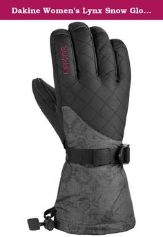 6316d0010 Dakine Women's Lynx Snow Glove 2015 (Claudette, Large). The Lynx Glove Is.  Women's Ski GlovesSnowboard ...