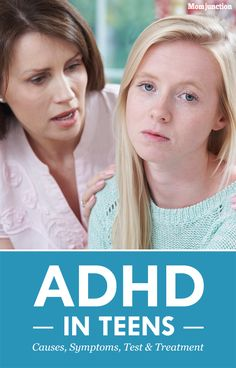 ADHD In Teenagers Signs Symptoms Treatment