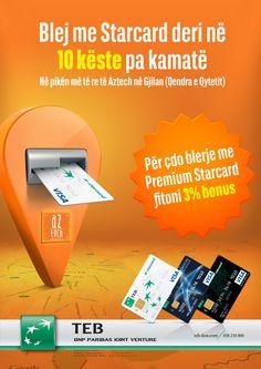 Starcard dhe Aztech Electronics  Ofron 10 Këste pa kamatë, në pikën më të re të Aztech në Gjilan (Qendra e Qytetit).  Për çdo blerje me Premium Starcard fitoni 3% BONUS.