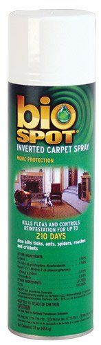 $13.95-$21.99 Bio Spot Inverted Carpet Spray - 16 ounces - Kills all 4 stages of the flea lifecycle: Eggs, larvae, pupae & adult and controls reinfestation for up to 210 days. Also kills ticks, ants, spiders, lice, centipedes, waterbugs, silverfish, roaches and crickets. Use on carpets, drapes, rugs, upholstered furniture and pet bedding. DIRECTIONS FOR USE: Do not allow children or pets to conta ...