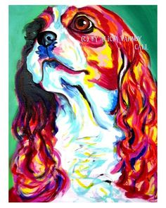 Colorful Pet Portrait Cavalier Art Print 8x10 by by dawgpainter, $12.00