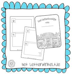 Kleuterjuf in een kleuterklas: Het letterboekje om zelf te vullen | HET LETTERWINKELTJE