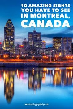 10 Amazing Things To See And Do In Montreal, Quebec... In Canada (11)