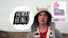HUMAN BEINGS by Jonathan Entwistle. Friends, Girls, Fights, Parties & Unicorns in the middle of Nowhere.