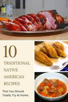 10 Traditional Native American Recipes That You Should Totally Try At Home - You have to try these traditional Native American recipes, from Acorn Bread to Pemmican