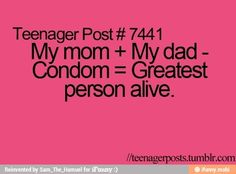 teenager posts | Teenage posts..