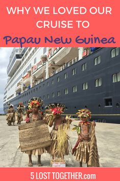 Cruise to Papau New Guinea