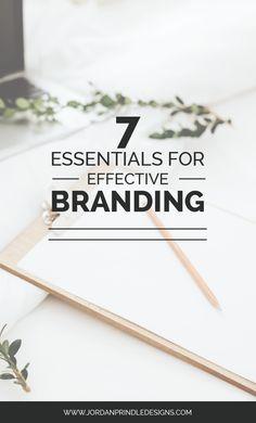 7 Essentials for Effective Branding