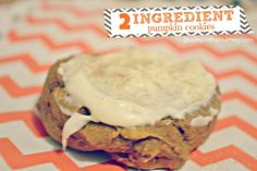 """""""Two Ingredient Pumpkin Cookies""""   http://astepinthejourney.com/?s=icing+a+cake"""