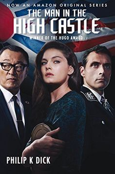 Herunterladen oder Online Lesen The Man in the High Castle Kostenlos Buch PDF/ePub - Philip K. Dick, It's America in Slavery is legal once again. The few Jews who still survive hide under assumed names. In San. Best Sci Fi Books, Good Books, Free Books, Man High Castle, Alexa Davalos, K Dick, Netflix, Books Everyone Should Read, Believe