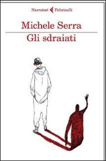 *BookStore*: GLI SDRAIATI di Michele Serra