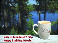 One beautiful summer day, celebrating the birth of our Nation, feeling especially lucky to be a Canadian.