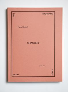 Kodoji Press - Two Thousand Light Years From Home - Pietro Mattioili