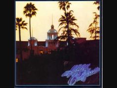 Eagles~Hotel California