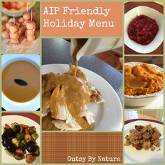 Autoimmune Paleo Protocol Friendly Holiday Menu - gutsybynature.com