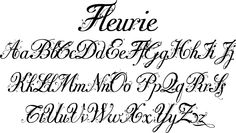 Fleurie is a small town in France on the high banks of the Beaujolais area where they make excellent, fruity wine. Fleurie means flowery and that is what that Hand Lettering Fonts Free, Tattoo Lettering Fonts, Script Fonts, Typography, Tattoo Fonts Alphabet, Cursive Alphabet, Cursive Calligraphy, Fruity Wine, Lisa