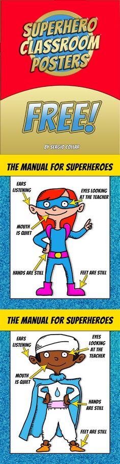 Superhero Classroom Posters  FREE   CLICK HERE TO GET THIS FREE MATERIAL :)  behavior Free manual poster super superhero