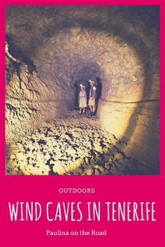 Explore the Cave of the Winds in Tenerife, Spain. | The perfect day trip form Costa Adeje or Puerto de la Cruz | How to get there  hours | Volcanos in Tenerife  Outdoor fun #tenerife #outdoorliving #cave #volcano #spain