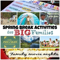 Lots of spring break activities for the LARGE family! Great ideas for things to do with the kids.
