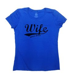 Wife Since 2015 T-Shirt - Personalize it with Any Year youd like! Great Gift for Anniversaries/Birthdays/Marriages!  Love this design? Why not
