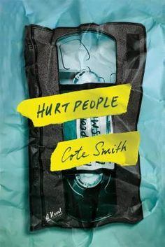 Hurt People: A Novel